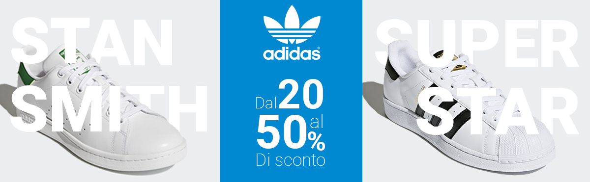 Adidas Originals Stan Smith e Super Star fino al 50%